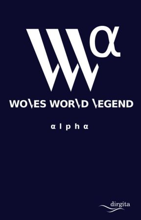 Woles World Legend: Alpha by dirgita