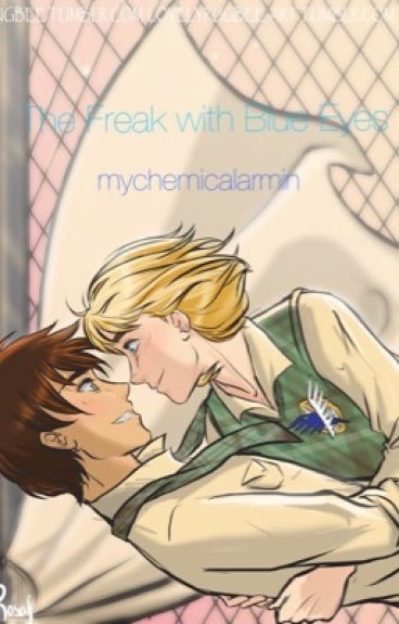 The Freak With Blue Eyes (SNK/AOT/Eremin) {editing}