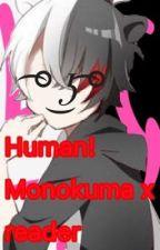 Human! Monokuma x reader [lime ] by AvA-Fujisaki