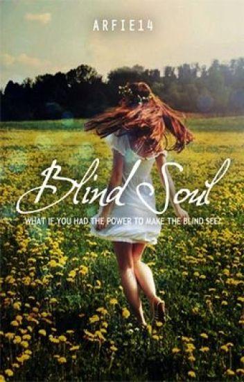 Blind Soul (On Hold)