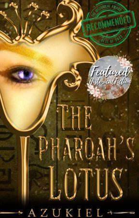 The Pharaoh's Lotus by Azukiel