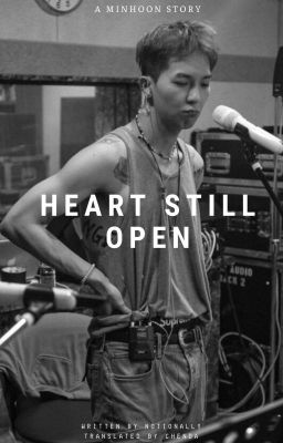 Đọc truyện minhoon   Heart Still Open   trans