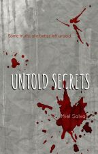 Untold Secrets by MielSalva