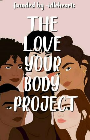 The Love Your Body Project by loveyourbodyproject