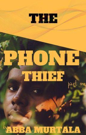 The Phone Thief by abbafarmer