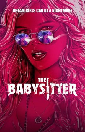 The babysitter x reader by Manky411