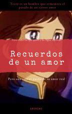 Recuerdos de un amor by Karenyterry
