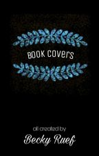 Book Covers (OPEN) by BeckyRuef