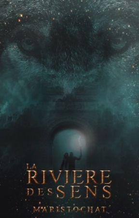 La Rivière des Sens by Maristochats