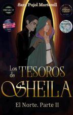 Los tesoros de Sheila (El Norte. Parte II) by firehaired