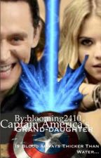 Captain America's Grand-daughter (Avengers/Captain America fanfic) by blooming2410