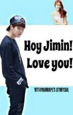 Hoy Jimin! Love you! by mxn-yxxngx