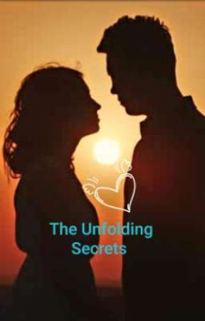 The Unfolding Secrets  by ancdefghojklmnop1228