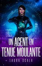 1. Un Agent en Tenue Moulante by LauraScala