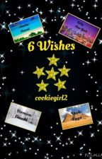6 Wishes: A Kids Book by cookiegirl2