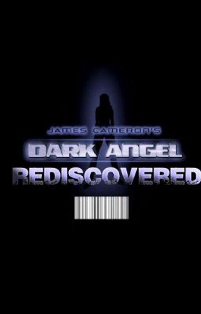 Dark Angel: Rediscovered by DemonicHost