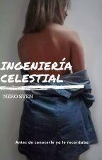 Ingeniería Celestial by NeroSven