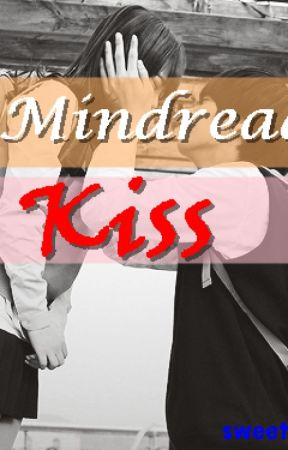 The Mindreader's Kiss by sweettrigerlawliet