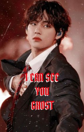 I Can See You Ghost [KTH KJS JJK] by SECRETNAME76