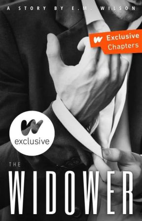 The Widower (18+) by Orchid_27
