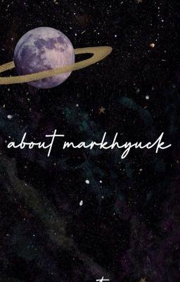 Đọc truyện Viết về markhyuck