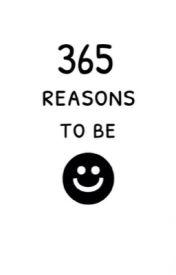 365 reasons to be happy. by marvel-malik