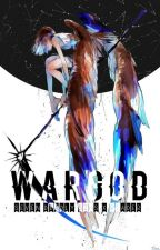  WARGOD  7 Deadly Sins x Reader   by melodichii