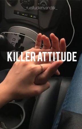 Killer attitude//Ruel  by _ruelfuckinvandijk__