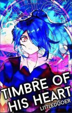 Timbre Of His Heart || IE Boys X Reader by KyounaHatake
