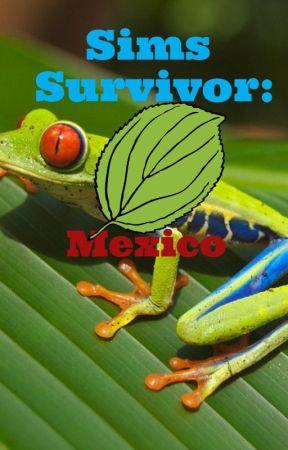 Sims Survivor: Mexico by simsfan478