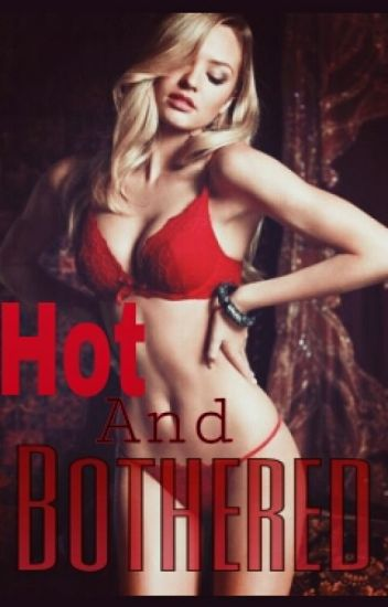 Hot and bothered (lesbian story)