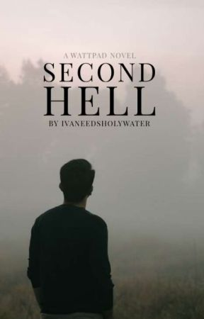 Second Hell [BxB] by IvaNeedsHolyWater