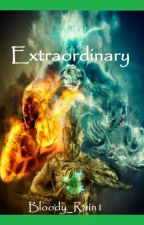 Extraordinary (Editing & Revising the Sentences) by Bloody_Rain1