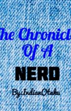 The Chronicles Of A Nerd by DiverseIntrovert