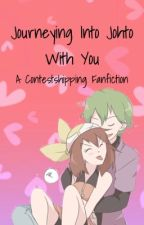 Journeying Into Johto With You{A Contestshipping Fanfic} by fab_contestshipper