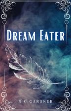 Dream Eater (lgbt/gay/mxm) by OwlieCat