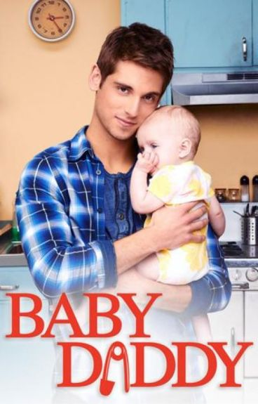 Baby Daddy (Fanfiction)