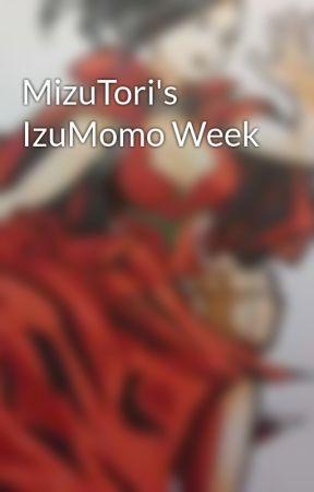 MizuTori's IzuMomo Week by MizuToriWP