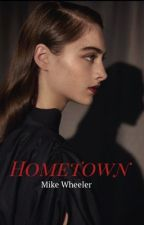 Hometown| Mike Wheeler by tvdxst