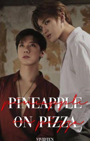 pineapple on pizza ♡ taeten [✓] by vividten