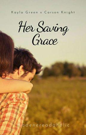 Her Saving Grace by Kadenereadaholic