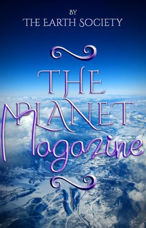 The Planet Magazine by TheEarthSociety
