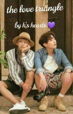 the love triangle (Taekook FF) by BTS_fun_FF