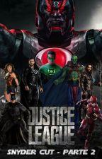 Liga da Justiça 2 - Snyder Cut (Fanfic) by IsraelFilho1