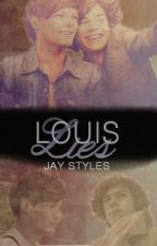 Louis Lies [Larry Stylinson AU] by ziaminmycloset