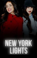 New York Lights // Camren Fanfiction by jaureguistoxic