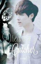 Dream Catcher (Exo Lay One Shot) by exoheal