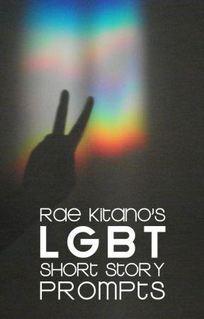 Rae Kitano's LGBT Short Story Prompts by RaeKitano