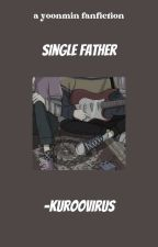 single father ➳ yoonmin by -MINNIEMIN