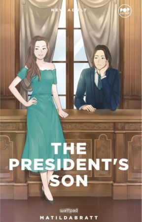 The President's Son [PUBLISHED under POP FICTION] by MatildaBratt